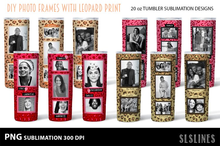 Skinny Tumbler Sublimation - Leopard Print Photo Frames
