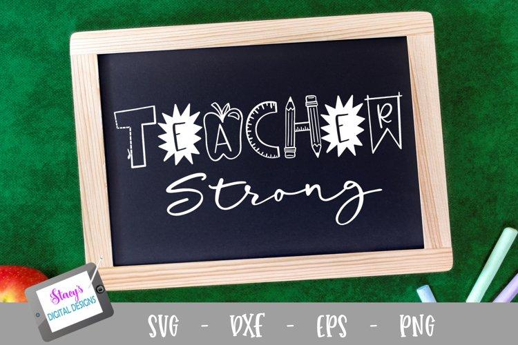 Teacher SVG - Teacher Strong SVG
