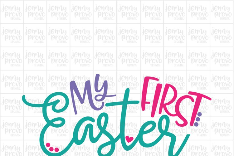My First Easter - Cutting File in SVG, EPS, PNG and JPEG for Cricut & Silhouette