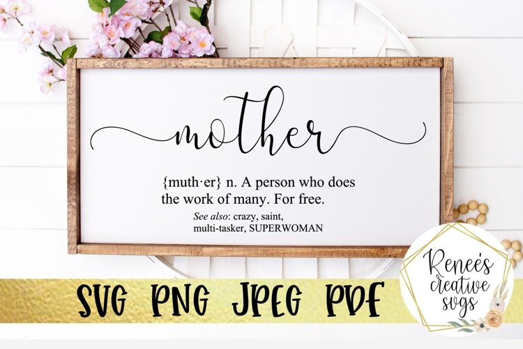 Definition of Mother | Quote | SVG Cutting File example image 1