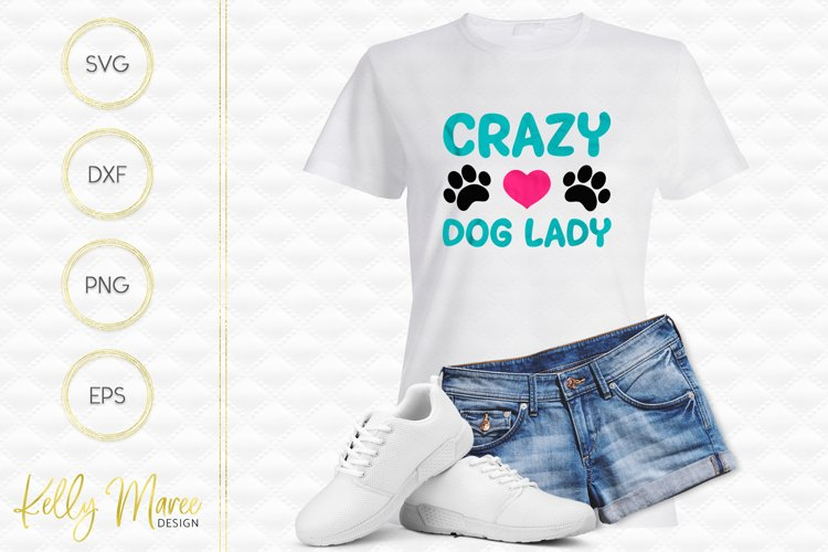 Crazy Dog Lady SVG File example image 1