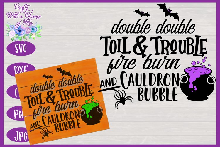 Halloween SVG | Double Double Toil & Trouble SVG | Witch SVG example image 1