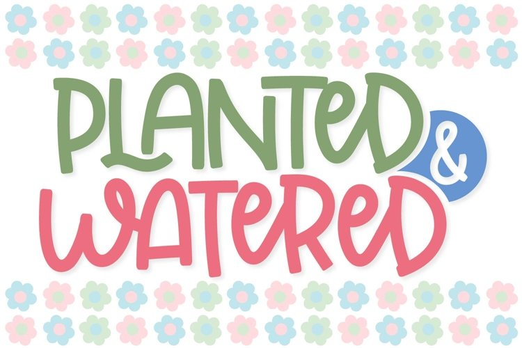 Planted & Watered - A Fun Little Font with Ligatures example image 1