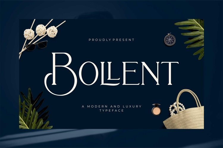 Bollent - Modern And Luxury Typeface example image 1