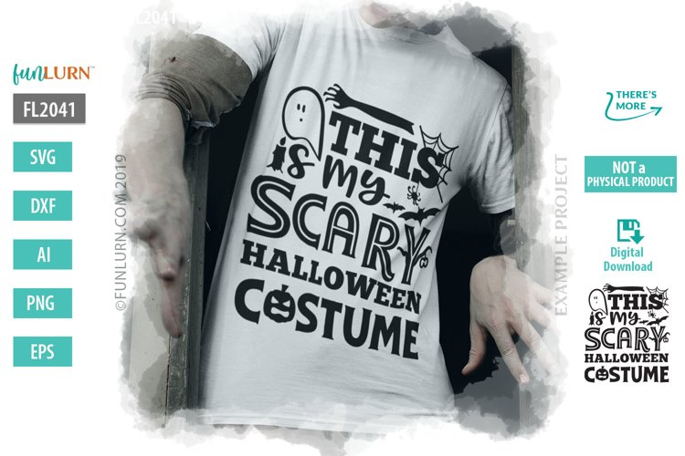 This is My Scary Halloween Costume SVG Cut File example image 1