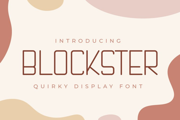 Blockster - Quirky Display Font example image 1
