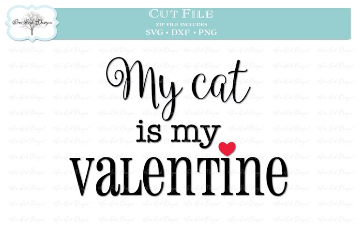 Download My Cat Is My Valentine 188596 Cut Files Design Bundles