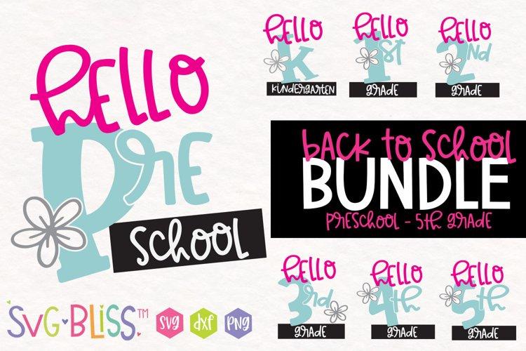 Back To School Cut File Bundle- Preschool through 5th Grade