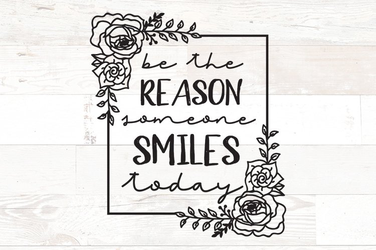 Be the reason someone smiles today Positive quote