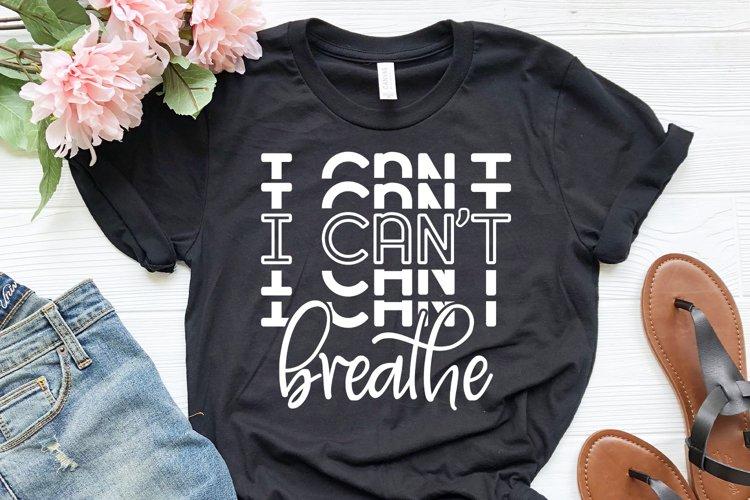 I cant breathe svg, Black lives matter svg, dxf, vector