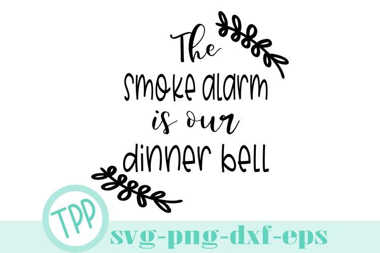 Kitchen svg, Funny kitchen smoke alarm svg design example image 1