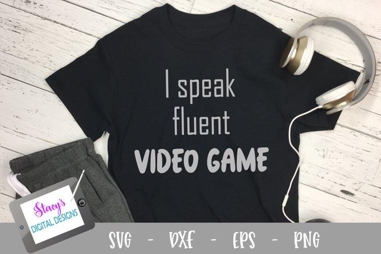 I speak fluent video game SVG - Video game SVG