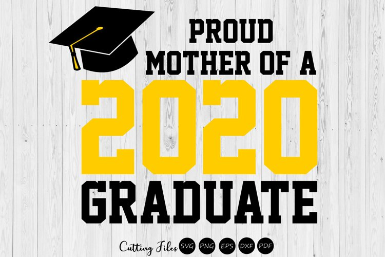 Mother of the graduate 2020| SVG Cutting files | example image 1