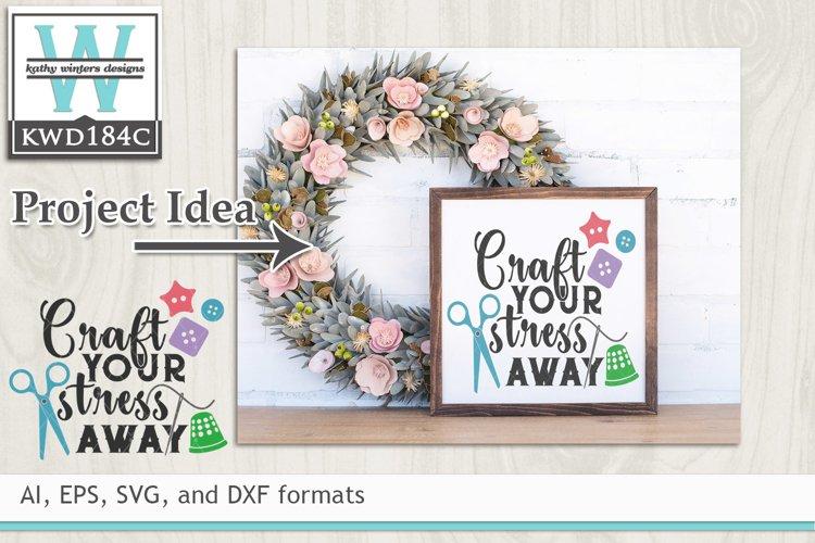 Creativity SVG - Craft Your Stress Away