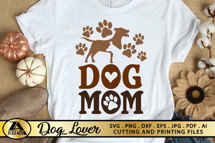 Dog SVG Mothers Day SVG Dog mom SVG Paw Prints SVG Cut File