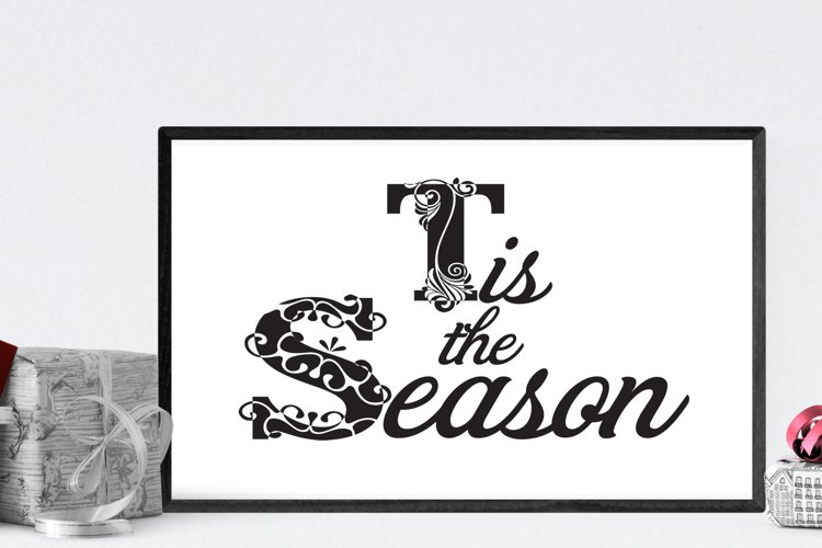 Christmas tis the Season SVG Cutting File for the Cricut example image 1