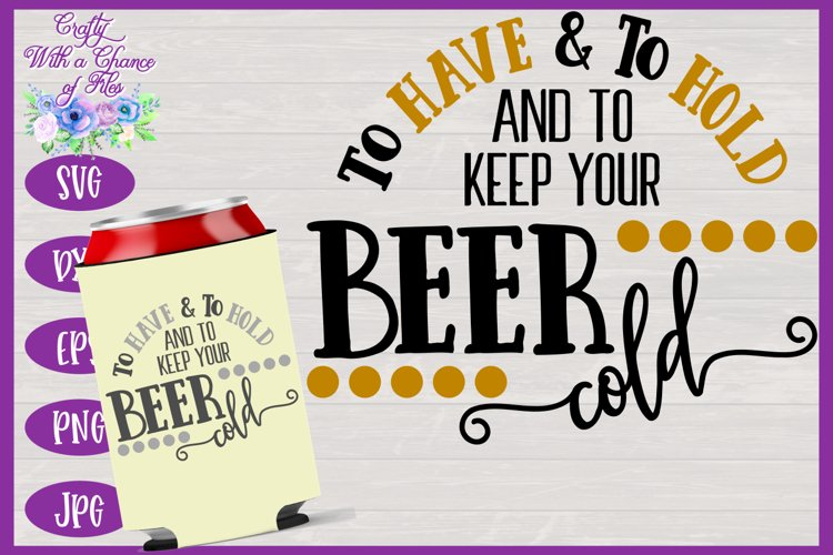 Wedding Favor SVG | Can Cooler SVG | Wedding Quote SVG example image 1