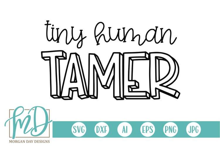 Chaos - Mom - Tiny Human Tamer SVG