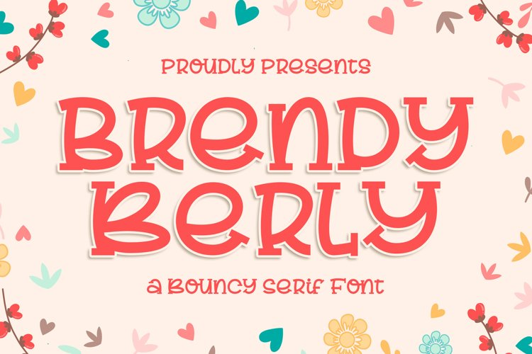 Brendy Berly a Bouncy Serif Font example image 1
