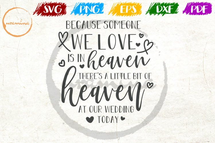 Because Someone We Love Wedding Quote Sign Art example image 1