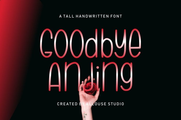 Goodbye Anjing - a Tall Handwritten Font example image 1