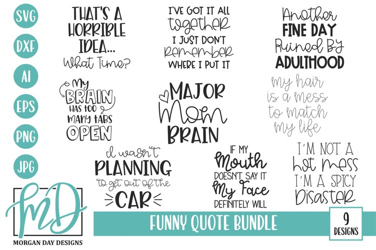 Funny Adult - Funny Mom - Funny Quote Bundle SVG
