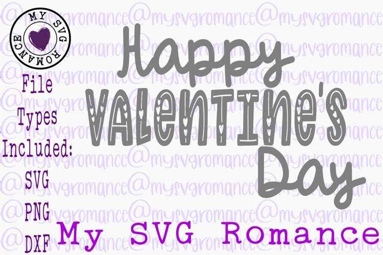 Happy Valentines Day SVG DXF PNG
