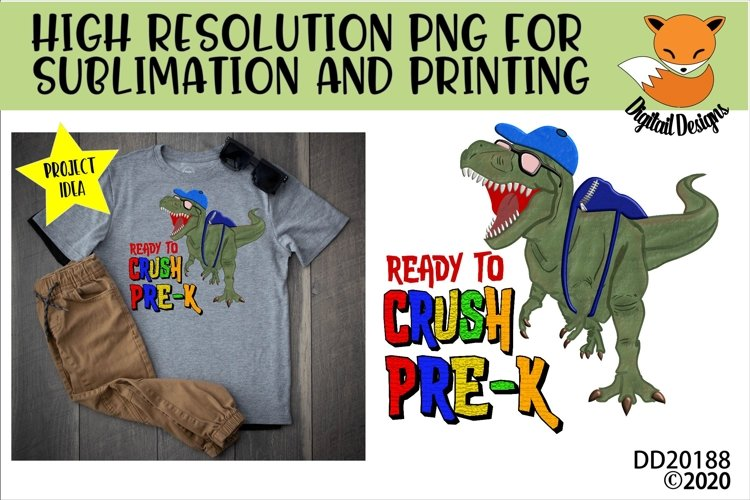 T-Rex Dinosaur Ready To Crush Pre-K Sublimation example image 1