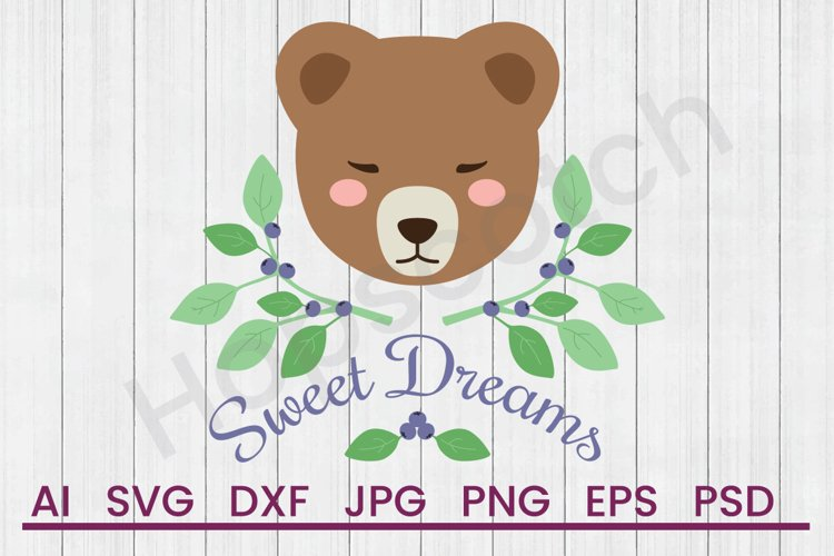 Bear SVG, Sweet Dreams SVG, DXF File, Cuttatable File example image 1
