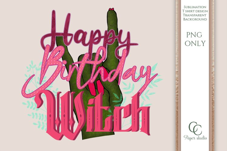 Sublimation design - happy birthday witch