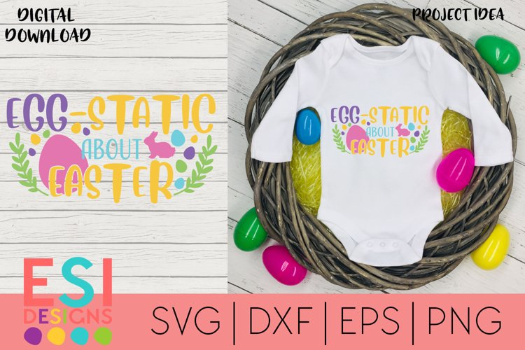 Easter | Egg-Static about Easter | SVG Cut Files for Cricut