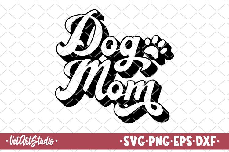 Dog mom svg, Dog mama, Fur mom, Mom life svg, Dog lover