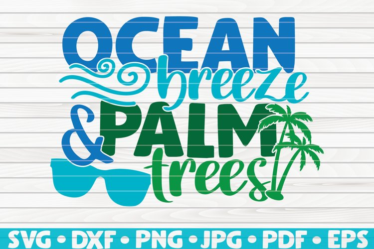 Ocean Breeze and Palm Trees SVG | Summertime Vector example image 1