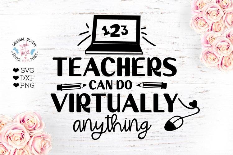 Teachers Can Do Virtually Anything - Virtual School SVG example image 1