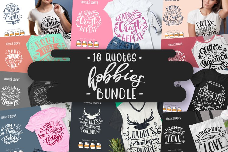 10 Hobbies Bundle | Lettering Quotes example image 1