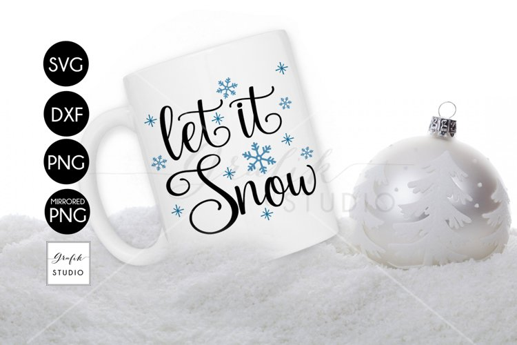 Let it Snow Christmas holiday SVG File