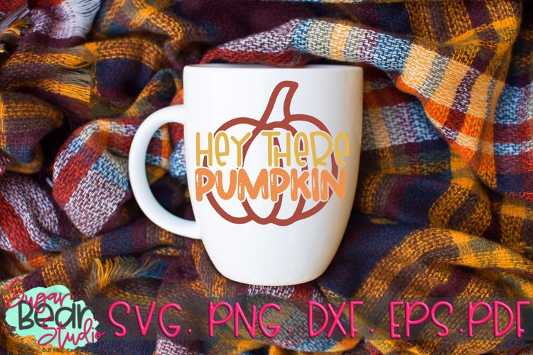 Hey There Pumpkin - A Fall SVG example image 1