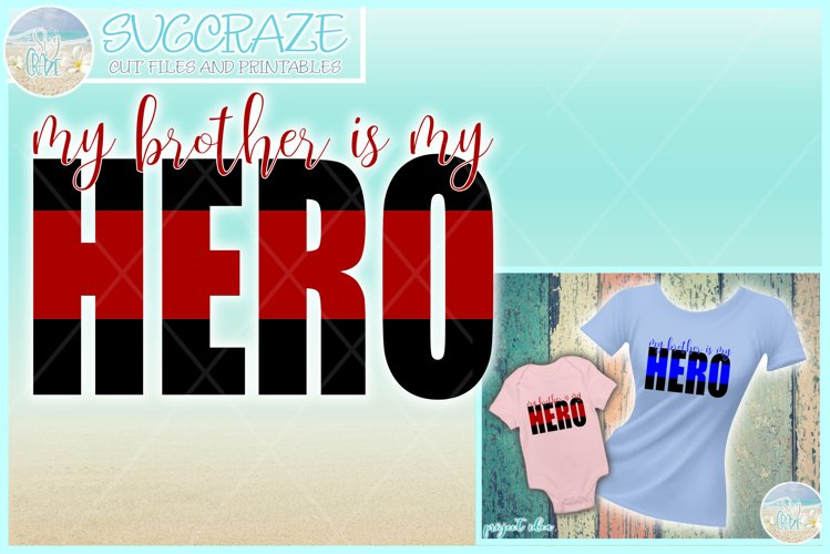 My Brother Is My Hero Quote Svg Dxf Eps Png Pdf example image 1
