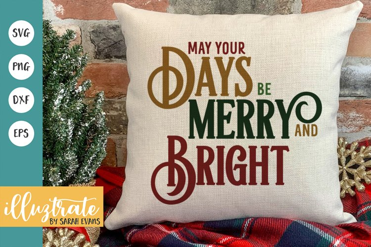 Merry and Bright SVG Cut File | Christmas SVG | Christmas example image 1