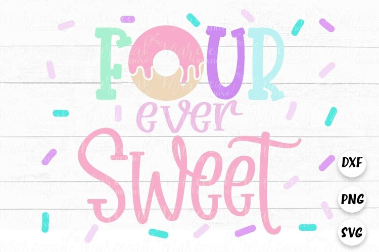 Four Ever Sweet Donut SVG | 4th Birthday Donut SVG