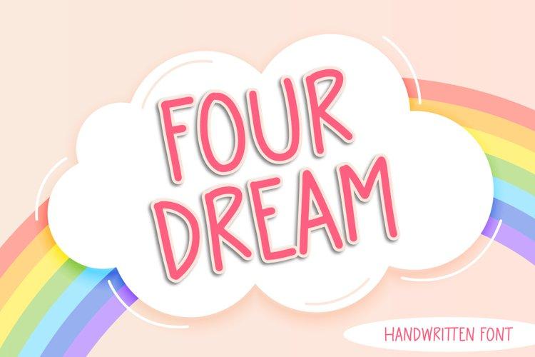 Four Dream - Cute Handwritten Font example image 1