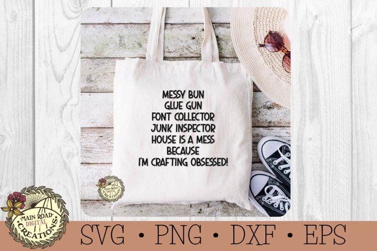 Messy Bun-Glue Gun-Crafting Obsessed-Craft Lover Humor