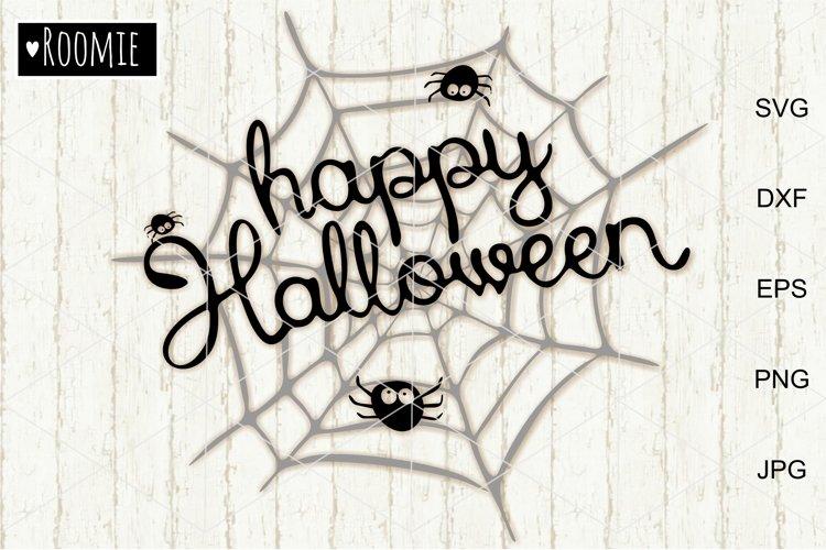 Happy Halloween Svg, Spider Web svg cut files, Decor diy example image 1
