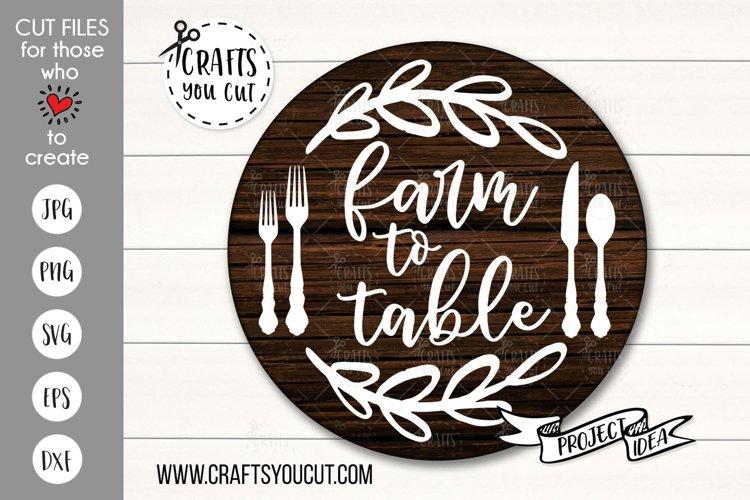 Farm To Table- A Farmhouse Kitchen SVG Cut File