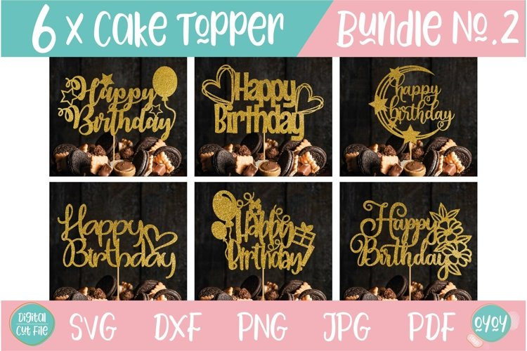 Cake Topper Bundle SVG | Happy Birthday Bundle SVG