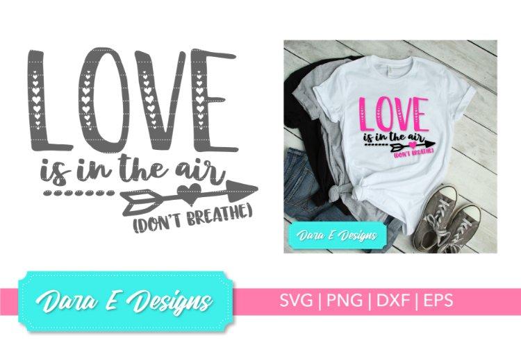 Valentine SVG   Valentine's Day SVG   Love Shirt Design example image 1