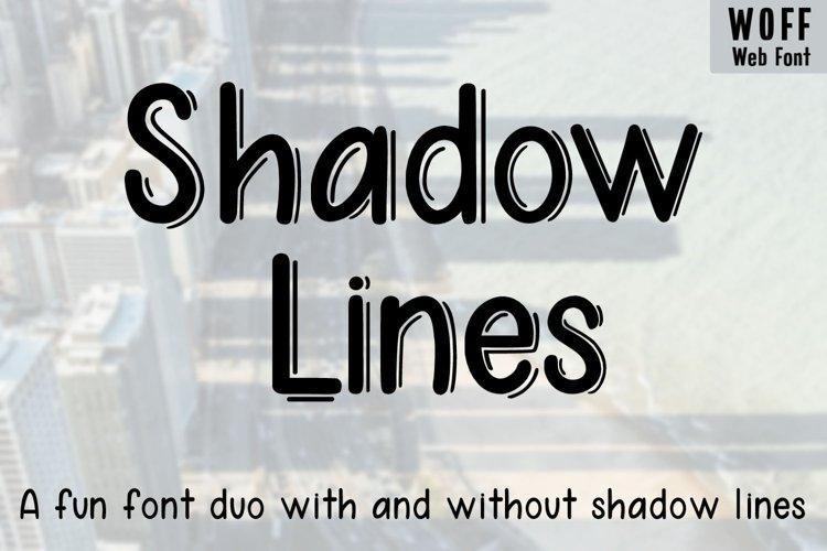 Shadow Lines - A fun font duo - WEB FONT