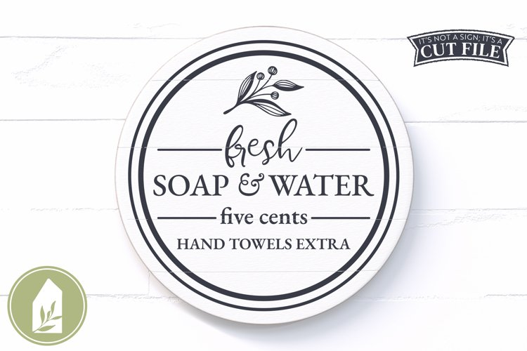 Fresh Soap and Water SVG, Bathroom SVG, Round Sign SVG example image 1