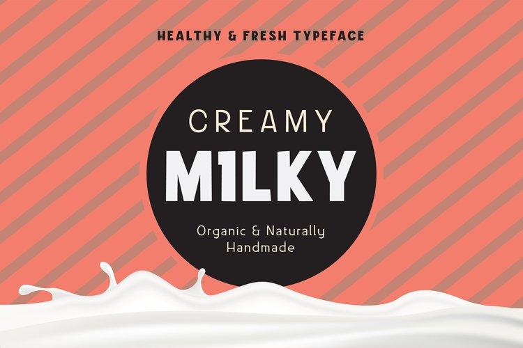 Creamy Milky