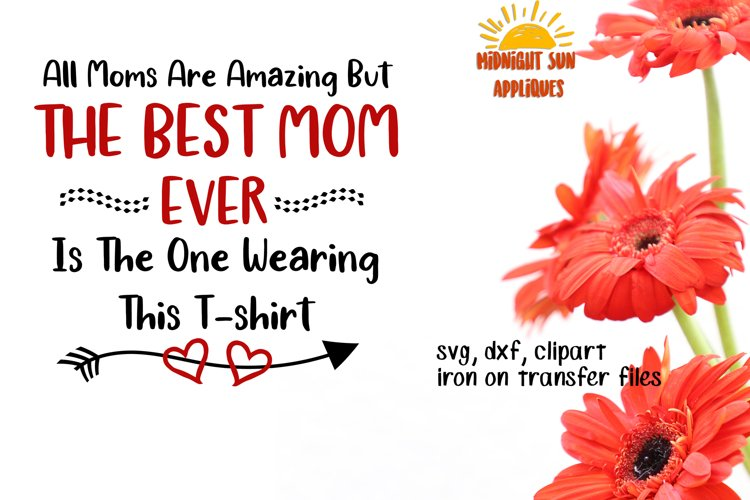 Mother's day svg cut file, Tshirt design for mothers, clipart, iron on transfer, dxf, printable jpg, gift for mom  example image 1